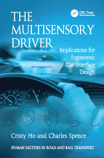 The Multisensory Driver Implications for Ergonomic Car Interface Design book cover