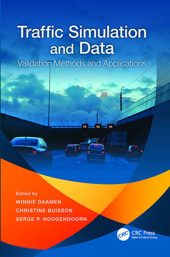 Traffic Simulation and Data Validation Methods and Applications book cover