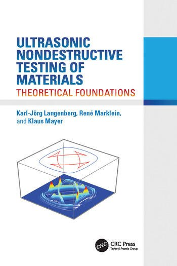 Ultrasonic Nondestructive Testing of Materials Theoretical Foundations book cover