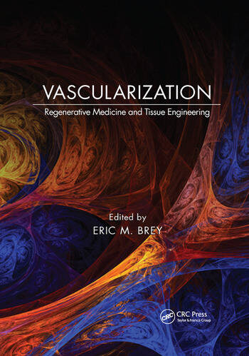 Vascularization Regenerative Medicine and Tissue Engineering book cover