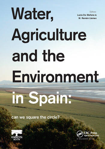 Water, Agriculture and the Environment in Spain: can we square the circle? book cover