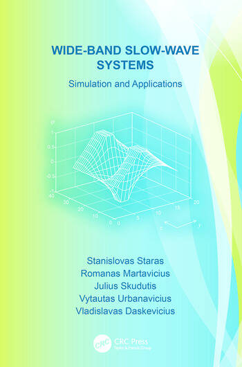Wide-Band Slow-Wave Systems Simulation and Applications book cover