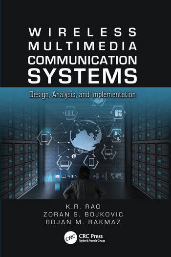 Wireless Multimedia Communication Systems Design, Analysis, and Implementation book cover