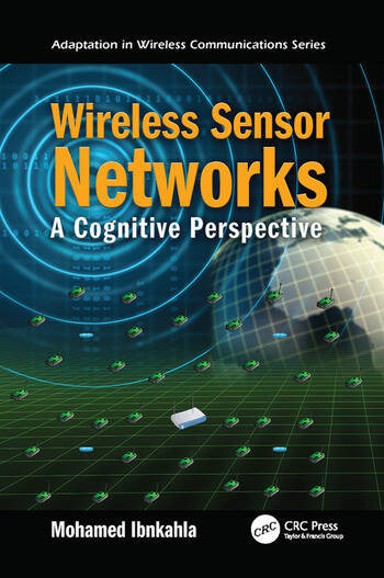 Wireless Sensor Networks A Cognitive Perspective book cover