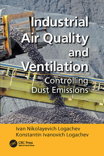 Industrial Air Quality and Ventilation Controlling Dust Emissions book cover