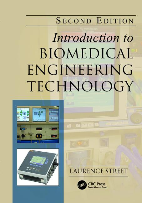 Introduction to Biomedical Engineering Technology, Second Edition book cover