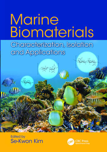 Marine Biomaterials Characterization, Isolation and Applications book cover