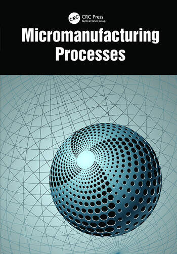 Micromanufacturing Processes book cover