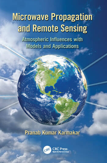 Microwave Propagation and Remote Sensing Atmospheric Influences with Models and Applications book cover
