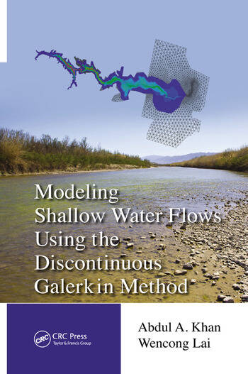 Modeling Shallow Water Flows Using the Discontinuous Galerkin Method book cover