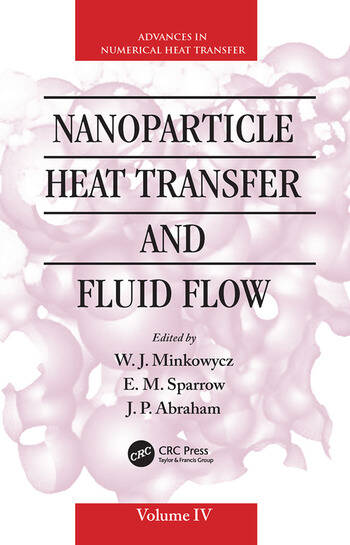 Nanoparticle Heat Transfer and Fluid Flow book cover