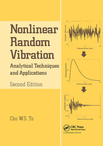 Nonlinear Random Vibration Analytical Techniques and Applications book cover