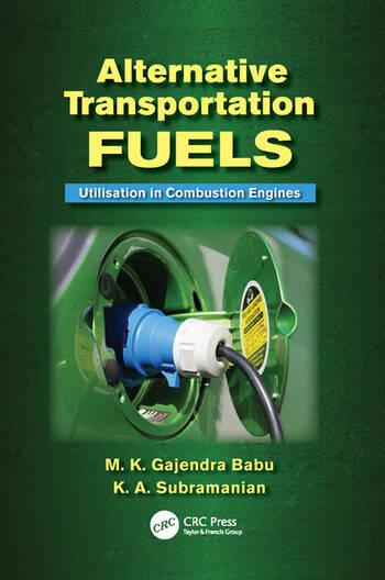 Alternative Transportation Fuels Utilisation in Combustion Engines book cover