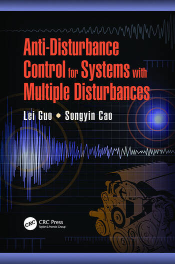 Anti-Disturbance Control for Systems with Multiple Disturbances book cover
