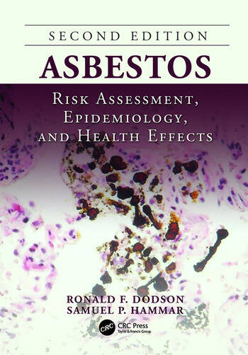 Asbestos Risk Assessment, Epidemiology, and Health Effects, Second Edition book cover
