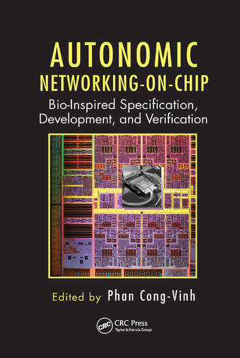 Autonomic Networking-on-Chip Bio-Inspired Specification, Development, and Verification book cover