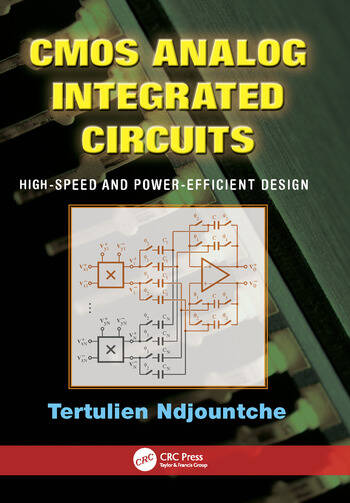 CMOS Analog Integrated Circuits High-Speed and Power-Efficient Design book cover