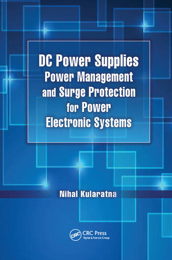 DC Power Supplies Power Management and Surge Protection for Power Electronic Systems book cover