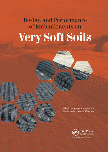 Design and Performance of Embankments on Very Soft Soils book cover