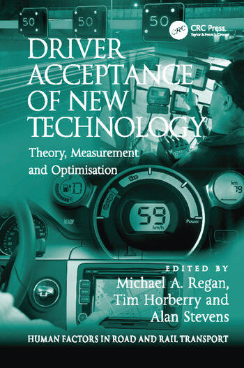 Driver Acceptance of New Technology Theory, Measurement and Optimisation book cover