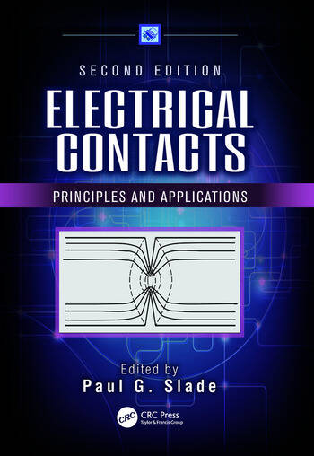 Electrical Contacts Principles and Applications, Second Edition book cover