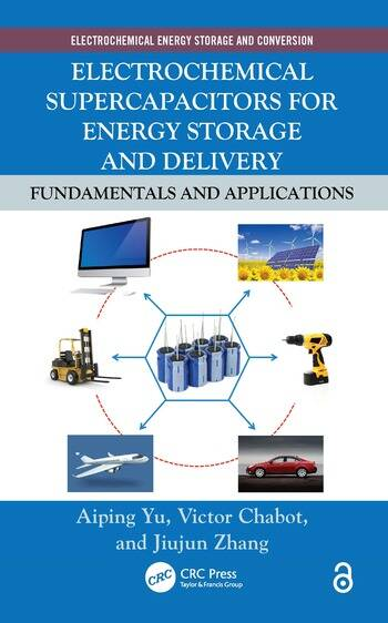 Electrochemical Supercapacitors for Energy Storage and Delivery Fundamentals and Applications book cover