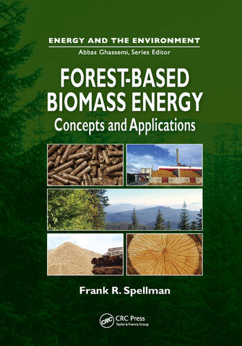 Forest-Based Biomass Energy Concepts and Applications book cover