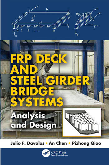 FRP Deck and Steel Girder Bridge Systems Analysis and Design book cover