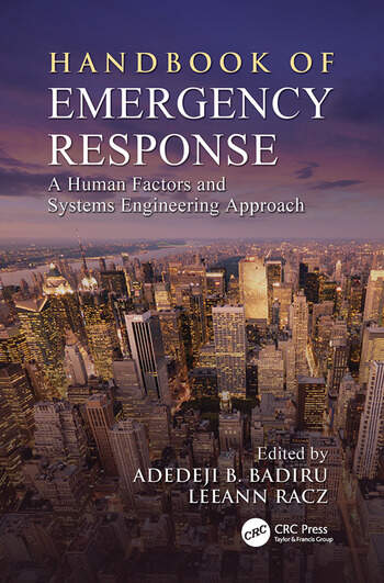 Handbook of Emergency Response A Human Factors and Systems Engineering Approach book cover