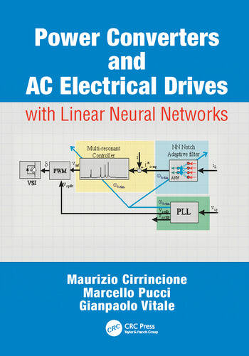 Power Converters and AC Electrical Drives with Linear Neural Networks book cover