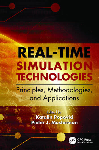 Real-Time Simulation Technologies: Principles, Methodologies, and Applications book cover