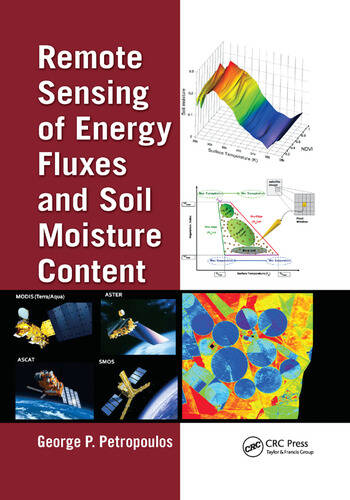 Remote Sensing of Energy Fluxes and Soil Moisture Content book cover