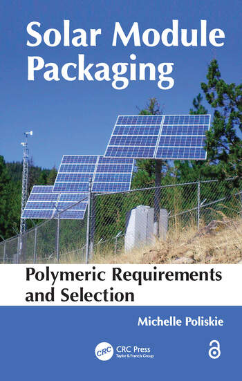Solar Module Packaging Polymeric Requirements and Selection book cover