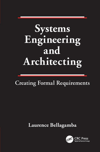 Systems Engineering and Architecting Creating Formal Requirements book cover