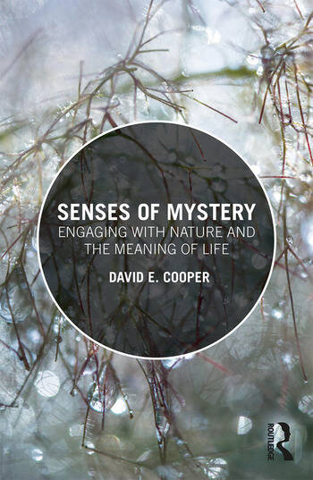 Senses of Mystery Engaging with Nature and the Meaning of Life book cover