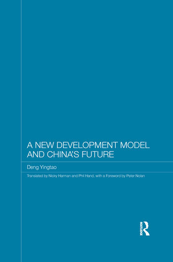 A New Development Model and China's Future book cover