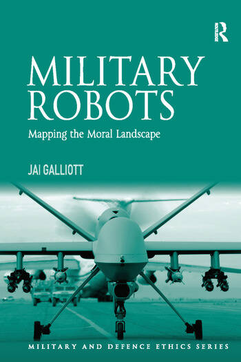 Military Robots Mapping the Moral Landscape book cover