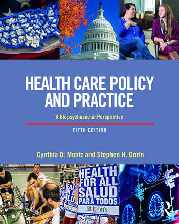 Health Care Policy and Practice A Biopsychosocial Perspective book cover