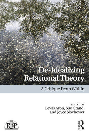 De-Idealizing Relational Theory A Critique From Within book cover