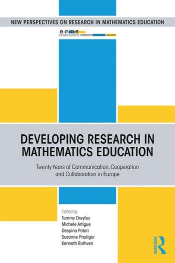 Developing Research in Mathematics Education Twenty Years of Communication, Cooperation and Collaboration in Europe book cover