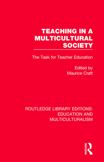 Teaching in a Multicultural Society The Task for Teacher Education book cover