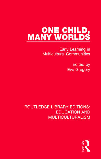 One Child, Many Worlds Early Learning in Multicultural Communities book cover
