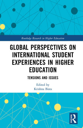 Global Perspectives on International Student Experiences in Higher Education Tensions and Issues book cover