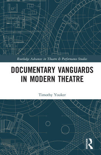 Documentary Vanguards in Modern Theatre book cover