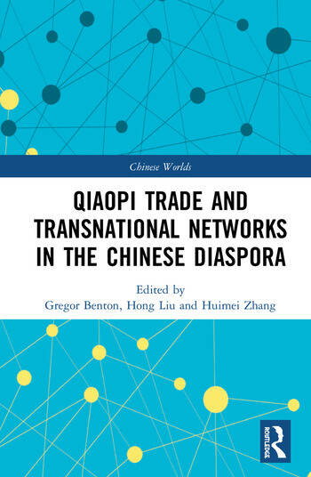 The Qiaopi Trade and Transnational Networks in the Chinese Diaspora book cover