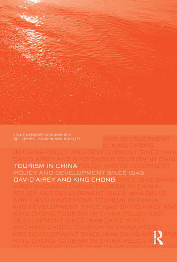 Tourism in China Policy and Development Since 1949 book cover
