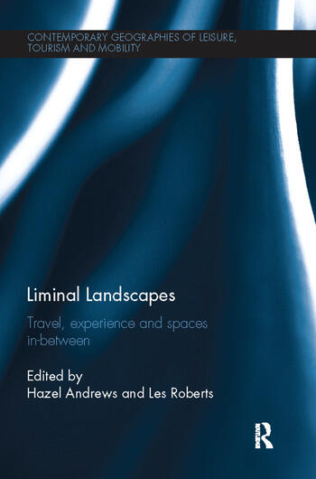 Liminal Landscapes Travel, Experience and Spaces In-between book cover