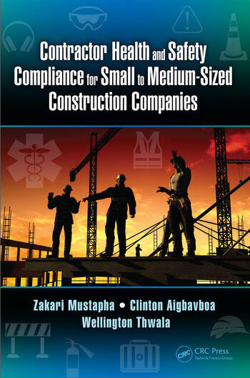 Contractor Health and Safety Compliance for Small to Medium-Sized Construction Companies book cover