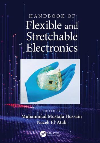 Handbook of Flexible and Stretchable Electronics book cover