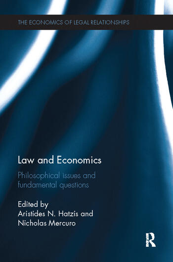 Law and Economics Philosophical Issues and Fundamental Questions book cover